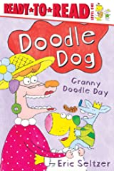 Granny Doodle Day: Ready-to-Read Level 1 (Doodle Dog) Paperback