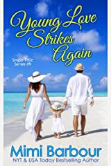 Young Love Strikes Again Kindle Edition
