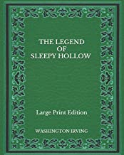 The Legend of Sleepy Hollow - Large Print Edition