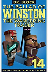 The Ballad of Winston the Wandering Trader, Book 14 Kindle Edition