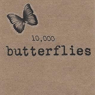 10,000 Butterflies