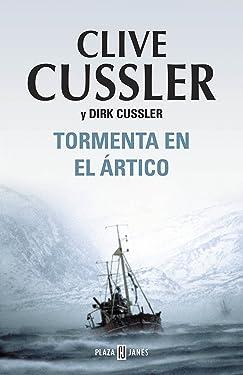 Tormenta en el Ártico (Dirk Pitt 20) (Spanish Edition)