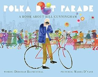 Polka Dot Parade: کتابی درباره بیل کانینگهام