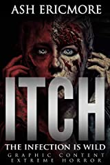 Itch: Extreme Horror Kindle Edition