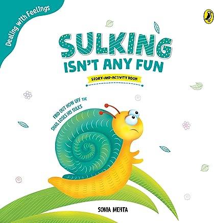 Sulking Isn't Any Fun