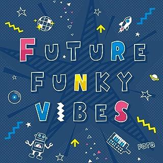 【メーカー特典あり】FUTURE FUNKY VIBES