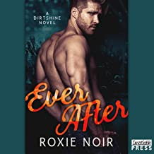 Ever After: Dirtshine, Book 3