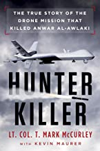 Hunter Killer: The True Story of the Drone Mission That Killed Anwar al-Awlaki