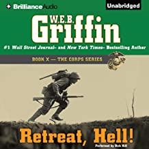 Retreat, Hell!: Book Ten in The Corps Series