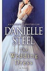The Wedding Dress: A Novel Kindle Edition