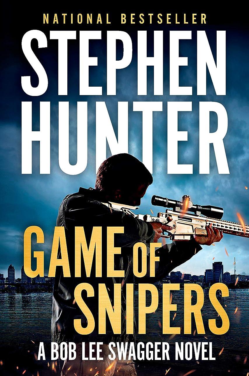 先入観強います従事するGame of Snipers (Bob Lee Swagger) (English Edition)