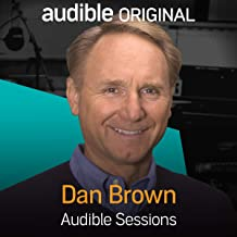 Dan Brown: Audible Sessions: FREE Exclusive Interview