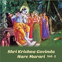 Shri Krishna Govinda Hare Murari, Vol. 1