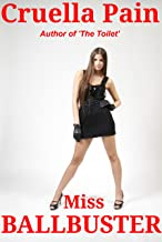 Miss Ballbuster: An Extreme FemDom Story