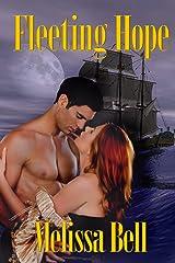 Fleeting Hope Kindle Edition