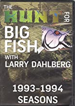 The Hunt For Big Fish: 1993-1994 Seasons by Larry Dahlberg ( 2 DVDs - 4 hours)