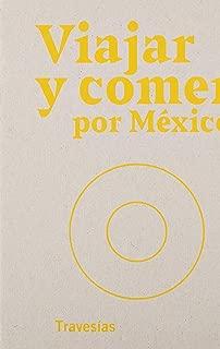 Viajar y comer por México