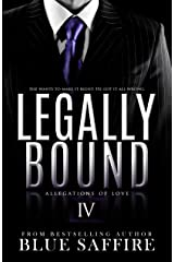 Legally Bound 4: Allegations of Love Kindle Edition