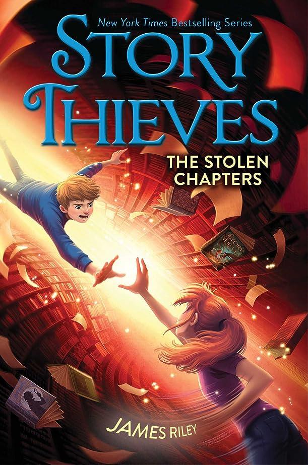 凶暴なごめんなさい幸運なThe Stolen Chapters (Story Thieves Book 2) (English Edition)