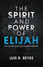 Best the spirit and power of elijah book Reviews