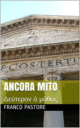 ANCORA MITO: Δεύτερον ὁ μῦθος (Poesia-mitologia Vol. 2)
