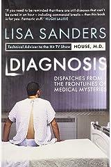 Diagnosis by Lisa Sanders (3-Jun-2010) Paperback Unknown Binding