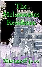 The Melanocetus Residence: the novel