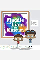 Maddie and Liam at the Museum (Shankman & O'Neill) Hardcover