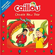 Caillou: Chinese New Year: Dragon Mask and Mosaic Stickers Included (Playtime)