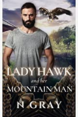 Lady Hawk and her Mountain Man: A Paranormal Romance with a Beak! (Shifter Days, Vampire Nights & Demons in between) Kindle Edition