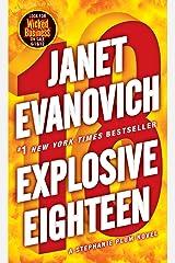 Explosive Eighteen: A Stephanie Plum Novel Kindle Edition