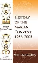 The History of the Marian Convent Scranton, Pennsylvania: 1956-2005