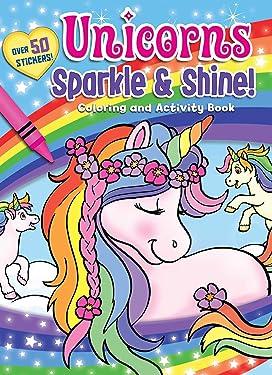 Unicorns Sparkle & Shine! Coloring and Activity Book