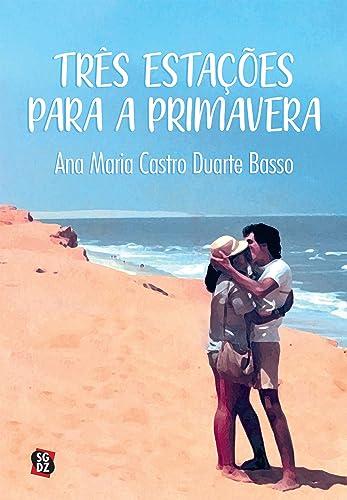 Books By Ana Maria Castro Duarte Basso_tres Estacoes Para A ...