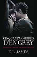 Cinquanta ombres d'en Grey (Cinquanta ombres 1) (Catalan Edition)