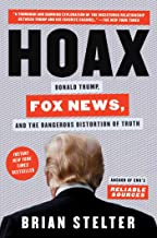 Hoax: Donald Trump, Fox News, and the Dangerous Distortion of Truth PDF