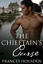 The Chieftain's Curse (Chieftain Series Book 1)