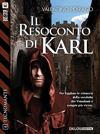 Il resoconto di Karl: Tecnomante 4