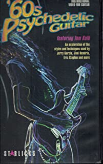 '60s Psychedelic Guitar: An Exploration of the Styles and Techniques Used By Jerry Garcia, Jimi Hendrix, Eric Clapton, Jorma Kaukonen, Syd Barrett and More Featuring Tom Kolb (Videotape and Instruction Booklet)