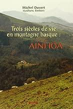 trois siècles de vie en montagne basque
