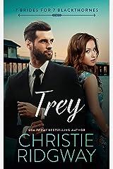Trey (7 Brides for 7 Blackthornes Book 7) Kindle Edition