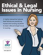 Ethical & Legal Issues in Nursing (Online Tutorial for Individuals)