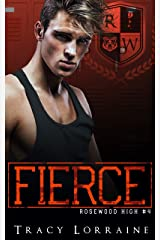 FIERCE: A High School Enemies to Lovers Romance (Rosewood High Book 4) (English Edition) Format Kindle