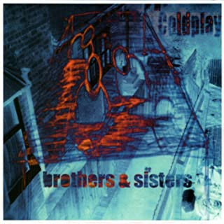 coldplay brothers & sisters