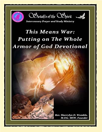 This Means War: Putting On the Whole Armor of God Devotional (English Edition)