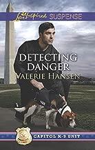 Detecting Danger (Capitol K-9 Unit Book 5)