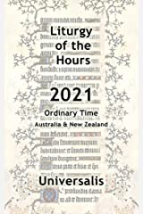 Liturgy of the Hours 2021 (Australia & New Zealand, Ordinary Time) (Divine Office Australasia Book 3) Kindle Edition