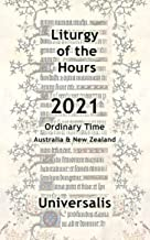 Liturgy of the Hours 2021 (Australia & New Zealand, Ordinary Time) (Divine Office Australasia Book 3)