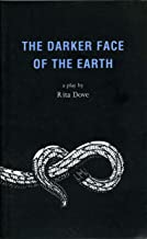 Best the darker face of the earth Reviews