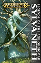 Legends of the Age of Sigmar: Sylvaneth (Warhammer Age of Sigmar)